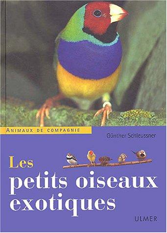 Les Petits oiseaux exotiques par Günther Shleussner