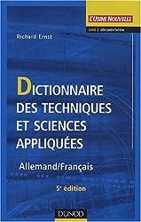 Dictionnaire des techniques et sciences appliquées : Allemand - Français