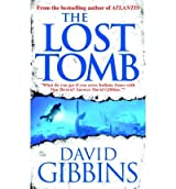 [(The Lost Tomb)] [by: David Gibbins]
