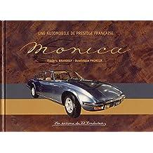 Monica : Une automobile française de Prestige