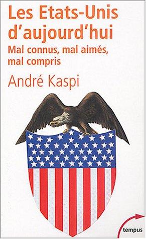 Les Etats-Unis d'aujourd'hui par André Kaspi