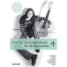 Das Gitarrenbuch für die Musikschule Teil 4
