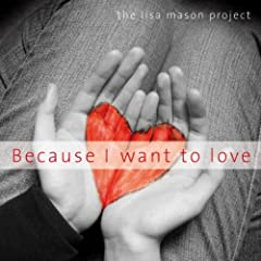 Because I Want to Love (Acoustic version)