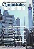 eBook Gratis da Scaricare L amministratore immobiliare Periodico indipendente degli amministratori di condominio 170 (PDF,EPUB,MOBI) Online Italiano
