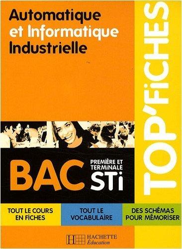 Automatique et Informatique Industrielle 1e et Tle STI de Mohand Hanaizi (15 octobre 2008) Broché