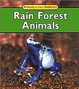 Rain Forest Animals (Animals in Their Habitats)