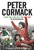 From the Cowshed to the Kop: My Autobiography