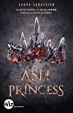 Ash Princess – tome 1