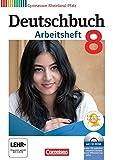 Deutschbuch Gymnasium - Rheinland-Pfalz: 8. Schuljahr - Arbeitsheft mit Lösungen und Übungs-CD-ROM