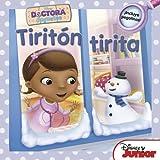 Doctora Juguetes. Tiritón tirita: Cuentos con adhesivos de la Doctora Juguetes (Disney. Doctora Juguetes)