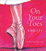 On Your Toes : A Ballet ABC