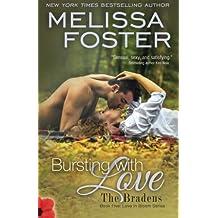 Bursting with Love (Love in Bloom: The Bradens): Savannah Braden (Volume 8) by Melissa Foster (2013-12-15)