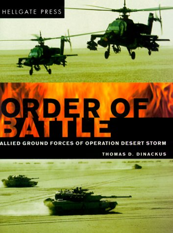 Order of Battle: Allied Ground Forces of Operation Desert Storm por Thomas D. Dinackus
