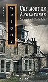 Une mort en Angleterre: Charlie Salter -3 par Wright