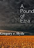 Image de A Pound of Ezra (English Edition)