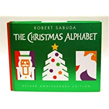 The Christmas Alphabet: 10th Anniversary Edition