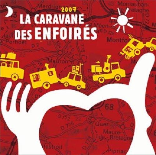 la-caravane-des-enfoires-2007