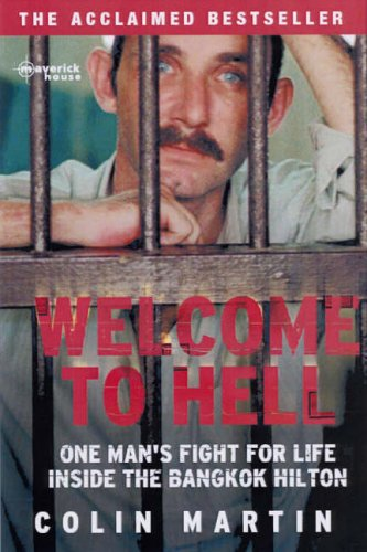 welcome-to-hell-one-mans-fight-for-life-inside-the-bangkok-hilton