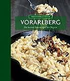 Traditionelle Küche Vorarlberg: Die besten Hausrezepte der Region