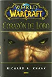 World Of Warcraft. Corazón De Lobo