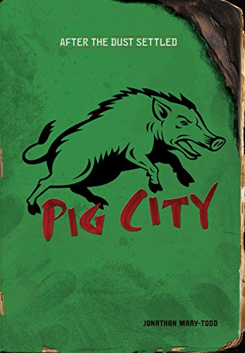 Pig City (After the Dust Settled) (English Edition)