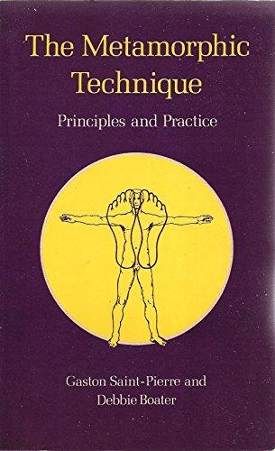 The Metamorphic Technique: Principles and Practice by Gaston Saint-Pierre (1991-01-01)