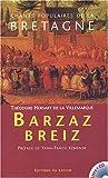 Chants populaire de la Bretagne - Barzaz Breiz (1 livre + 1CD audio)
