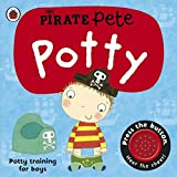 Pirate Pete'S Potty: A Ladybird Potty Training Book Board Book