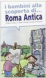I bambini alla scoperta di Roma antica