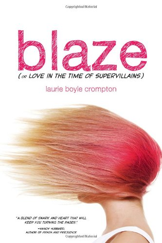 (Blaze (or Love in the Time of Supervillains))