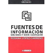Fuentes de información. Guía básica y nueva clasificación (EPI)