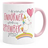Geburtstags-Tasse die besten Einhörner werden im September geboren MoonWorks® Geschenk-Tasse rosa unisize