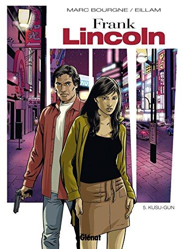 Frank Lincoln - Tome 05: Kusu-Gun