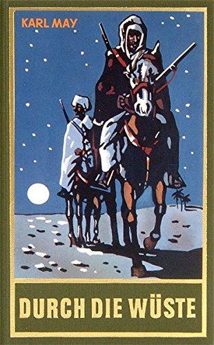 Durch die Wüste, Band 1 der Gesammelten Werke