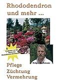Rhododendron und mehr... [VHS]