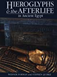 Front cover for the book Hieroglyphs and the Afterlife in Ancient Egypt by Werner Forman