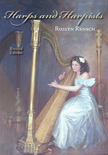 Harps and Harpists, Revised Edition por Roslyn Rensch