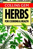 Gem Nature Guide to Herbs for Cooking and Health (Collins Gems)