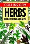 Herbs for Cooking and Health (Collins...