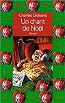 Un chant de Noël : Histoire de fantômes pour Noël par Dickens