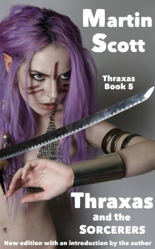Téléchargement gratuit d'ebook pdf en ligne Thraxas and the Sorcerers (English Edition) in French FB2 by Martin Scott