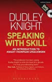 Speaking With Skill: An Introduction to Knight-Thompson Speech Work (Performance Books)