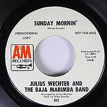JULIUS WECHTER AND THE BAJA MARIMBA BAND 45 RPM Sunday Mornin' / Fiddler On the Roof