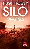 Silo : Origines