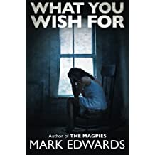 What You Wish For by Mark Edwards (2014-07-22)