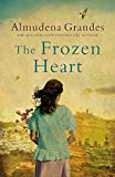 The Frozen Heart: A sweeping epic that will grip you from the first page