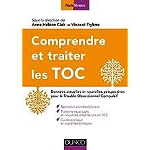 Comprendre et traiter les Troubles Obsessionnels Compulsifs (Pathologies) (French Edition)