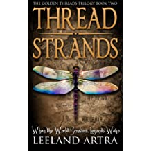 Thread Strands (Golden Threads Trilogy Book 2) (English Edition)