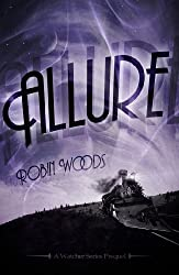 Allure: A Watcher Series Prequel (The Watcher Series) (English Edition)