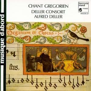 Deller Consort - Chant Gregorien